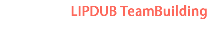 Blog Lipdub Teambuilding